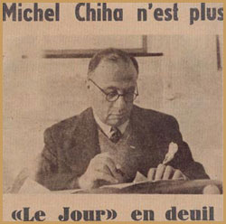 Michel Chiha passes away